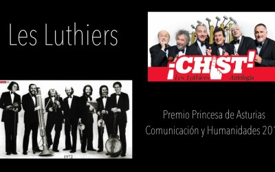 C&H Les Luthiers, premio Princesa de Asturias de Comunicación y Humanidades 2017 Bolivar Cimadevilla Cima Holzenthal
